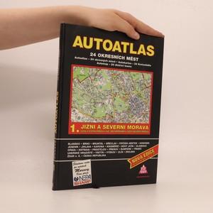 náhled knihy - Autoatlas 1, Jižní a Severní Morava Jižní a Severní Morava