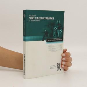 náhled knihy - Soudobé spory o multikulturalismus a politiku identit