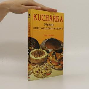 náhled knihy - Kuchařka 2, Pečeme podle vyzkoušených receptů