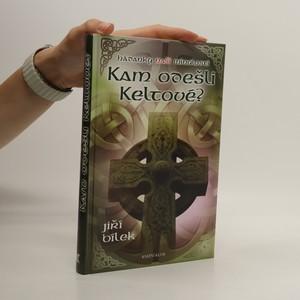 náhled knihy - Kam odešli Keltové?