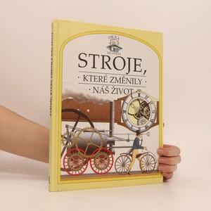 náhled knihy - Stroje, které změnily náš život