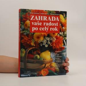 náhled knihy - Zahrada vaše radost po celý rok