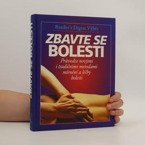 náhled knihy - Zbavte se bolesti - Průvodce novými i tradičními metodami mírnění a léčby bolesti