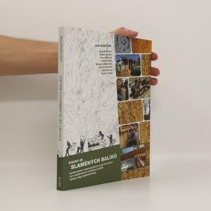 náhled knihy - Stavby ze slaměných balíků : slaměné izolace v nízkoenergetických a pasivních domech, návrh staveb šetrných k životnímu prostředí, hliněné omítky, ozeleněné střechy