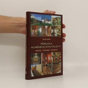 náhled knihy - Příručka hliněného stavitelství : materiály - technologie - architektura