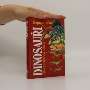 náhled knihy - Dinosauři a jiná prehistorická zvířata. Průvodce světem vyhynulých živočichů