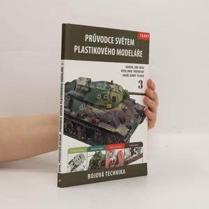 náhled knihy - Průvodce světem plastikového modeláře 3. Bojová technika, tanky