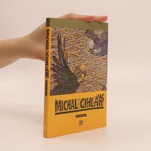 náhled knihy - Michal Cihlář. Práce z let 1981-2004