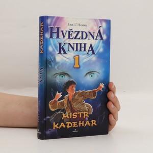 náhled knihy - Hvězdná kniha I. Mistr Kadehar