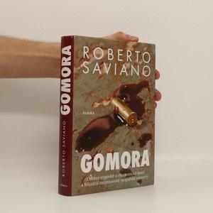 náhled knihy - Gomora : osobní výpověď o ekonomické moci a brutální rozpínavosti neapolské camorry