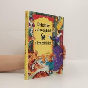 náhled knihy - Pohádky o čarodějkách a kouzelnicích