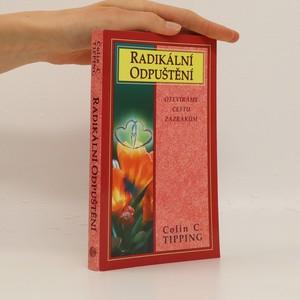 náhled knihy - Radikální odpuštění. Otevíráme cestu zázrakům