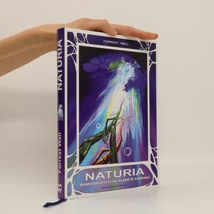 náhled knihy - Naturia : dobrodružství na planetě zázraků