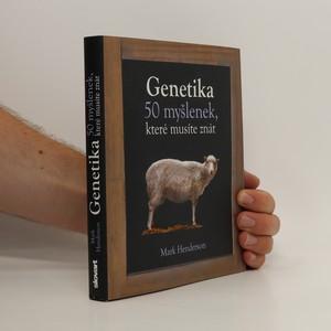 náhled knihy - Genetika : 50 myšlenek, které musíte znát
