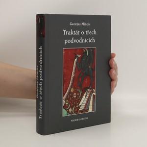 náhled knihy - Traktát o třech podvodnících : příběh kacířské knihy, která neexistovala