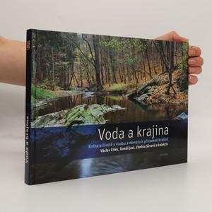 náhled knihy - Voda a krajina : kniha o životě s vodou a návratu k přirozené krajině