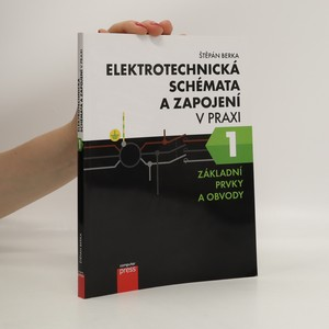 náhled knihy - Elektrotechnická schémata a zapojení v praxi 1