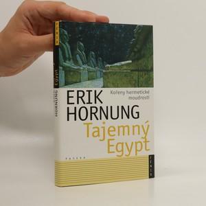 náhled knihy - Tajemný Egypt. Kořeny hermetické moudrosti