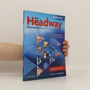 náhled knihy - New Headway Intermediate: Maturita Student's Book