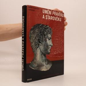 náhled knihy - Umění a lidstvo: Umění pravěku a starověku