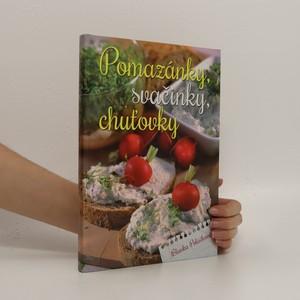 náhled knihy - Pomazánky, svačinky, chuťovky