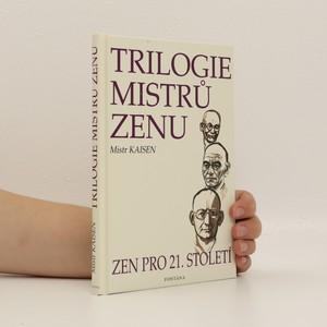 náhled knihy - Trilogie mistrů zenu