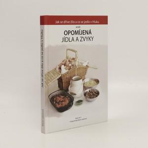 náhled knihy - Jak se dříve žilo a co se jedlo v Hluku aneb Opomíjená jídla a zvyky