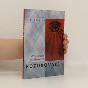 náhled knihy - Pozorovatel, jeho stezka a zákonitost