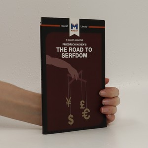 náhled knihy - An analysis of Friedrich Hayek's The road to serfdom