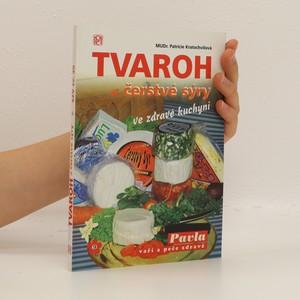 náhled knihy - Tvaroh a čerstvé sýry ve zdravé kuchyni