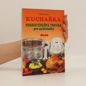 náhled knihy - Kuchařka : horkovzdušná trouba pro začátečníky