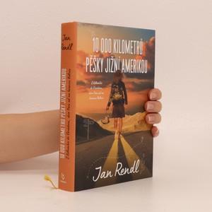 náhled knihy - 10 000 kilometrů pěšky Jižní Amerikou. Z Kolumbie do Ekvádoru, skrz Peru až na hranice Bolívie