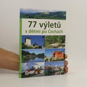 náhled knihy - 77 výletů s dětmi po Čechách