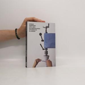 náhled knihy - Zlínská umprumka (1959-2011) : od průmyslového výtvarnictví po design