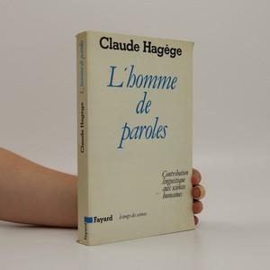 náhled knihy - L'homme de paroles : contribution linguistique aux sciences humaines