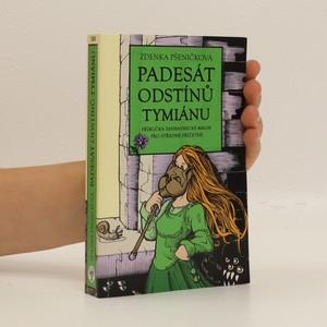 náhled knihy - Padesát odstínů tymiánu. Příručka zahradnické magie pro středně příčetné