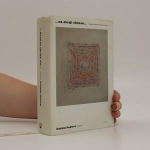 náhled knihy - ...na okraji chaosu... : Poetika literárního díla 20. století