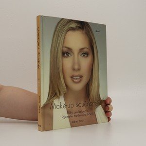 náhled knihy - Make-up současnosti : triky profesionála : tajemství moderního líčení