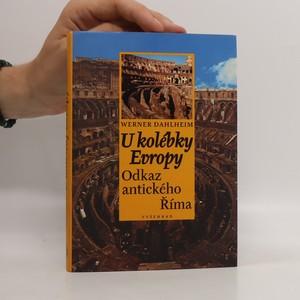 náhled knihy - U kolébky Evropy : odkaz antického Říma