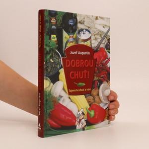 náhled knihy - Dobrou chuť! Tajemství chutí a vůní