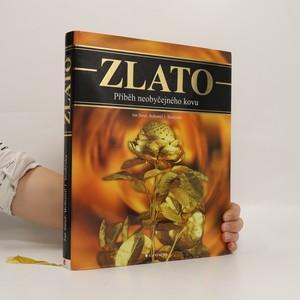 náhled knihy - Zlato : příběh neobyčejného kovu