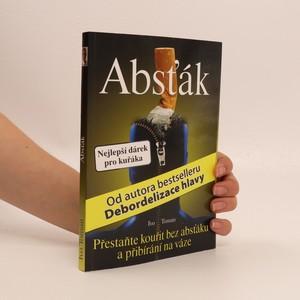 náhled knihy - Absťák : jak přestat kouřit bez absťáku a přibírání na váze