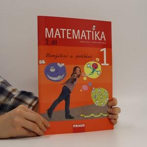 náhled knihy - Matematika : pro 1. ročník základní školy. 2. díl
