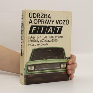 náhled knihy - Údržba a opravy vozů Fiat 126p, 127, 128, 128 Familiare, 128 Rally a Zastava 1100
