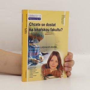 náhled knihy - Chcete se dostat na lékařskou fakultu? 2. díl, Biologie