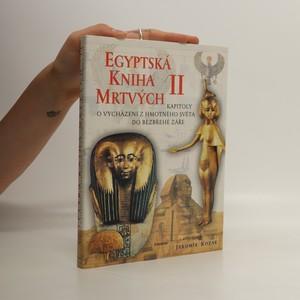 náhled knihy - Egyptská kniha mrtvých. 2. díl