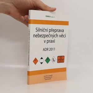 náhled knihy - Silniční přeprava nebezpečných věcí v praxi : ADR 2011