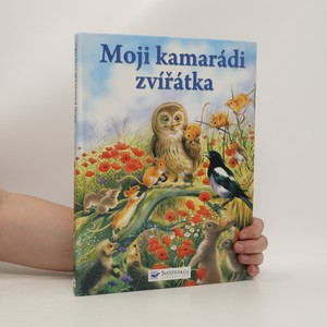 náhled knihy - Moji kamarádi zvířátka