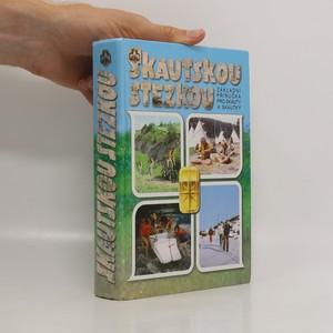 náhled knihy - Skautskou stezkou. Základní příručka pro skauty a skautky (včetně CD přílohy)