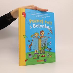 náhled knihy - Poznej svět s Betynkou : obrázková česko-anglická encyklopedie pro děti od 3 do 6 let